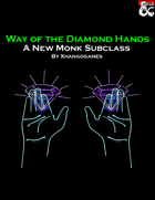 Way of the Diamond Hands Monk Subclass