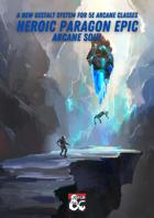 Heroic Paragon Epic: Arcane Soul