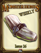 Monster Hunts Weekly: Issue 26