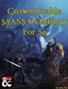 Customizable Mass Combat for 5e