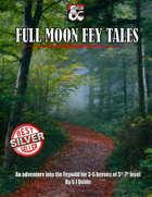 Full Moon Fey Tales