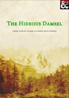 The Hideous Damsel (1st Tier Adventure)