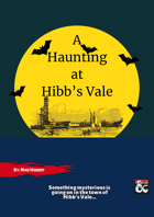 A Haunting at Hibb's Vale