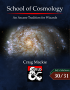 School of Cosmology: An Arcane Tradition for Wizards