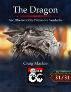 The Dragon: An Otherworldly Patron for Warlocks