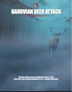 Barovian Deer Attack