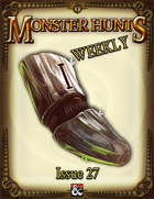 Monster Hunts Weekly: Issue 27