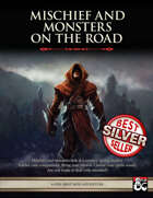 Mischief and Monsters on the Road - Level 9 Mini Adventure