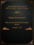 AncientWhiteArmyVet's D&D 5e Pregen Character Portfolio - Monk [Way of the Ascendant Dragon (UA)] - Zeplo Shortsnout