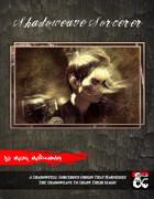 Shadoweave Sorcerer