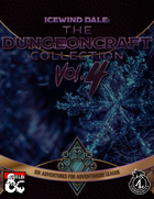 Icewind Dale: The Dungeoncraft Collection IV [BUNDLE]