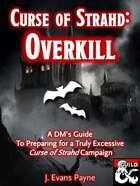 Curse of Strahd: Overkill