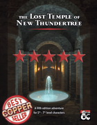 The Lost Temple of New Thundertree