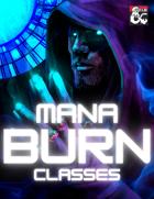Mana Burn: Classes