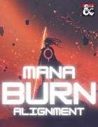 Mana Burn: Alignment