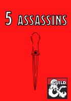 5 Assassins