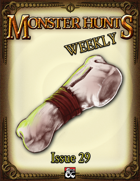 Monster Hunts Weekly: Issue 29