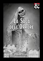 La Saga dell'Orrore [BUNDLE]