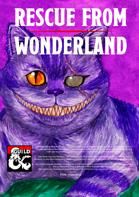 Rescue from Wonderland