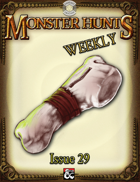 Monster Hunts Weekly: Issue 29 (Fantasy Grounds)