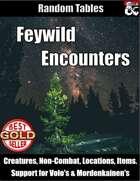 Feywild Encounters - Random Encounter Tables