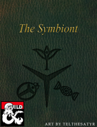 The Symbiont Class - Rejuvenated