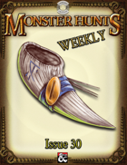 Monster Hunts Weekly: Issue 30 (Fantasy Grounds)