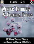 Winter Trinkets and Creation Tables - Random Tables (Fantasy Grounds)