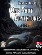 One Shot Adventures - Random Tables (Fantasy Grounds)