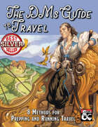 The DMs Guide to Travel