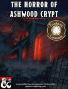 The Horror of Ashwood Crypt: A Horror One Shot Adventure (Fantasy Grounds)