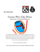 DC-PoA-CJK Gnome Place Like Home: Adventures in Icewind Dalecare