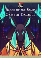Blood of the Sands - The Oath of Balance: A New Paladin Oath