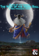 Blood of the Cradle - The Way of the Moon Bull: A New Monastic Path