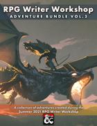 RPG Writer Workshop Summer 2021 Vol. 3 [BUNDLE]