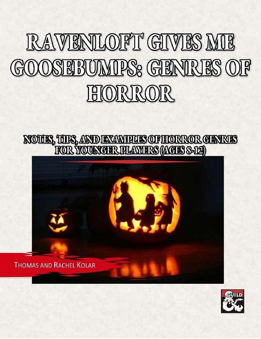 Ravenloft Gives Me Goosebumps: Genres of Horror