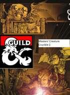 Masters' Creature Crucible 2
