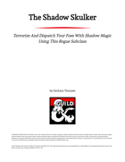 The Shadow Skulker Rogue Class