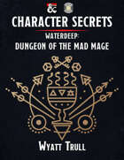 Character Secrets: Waterdeep: Dungeon of the Mad Mage (Fantasy Grounds)