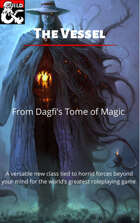 The Vessel: a new 5th edition class (from Dagfi's Tome of Magic)