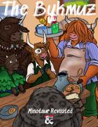 The Bykmuz - Minotaur Revisited