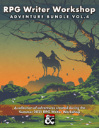 RPG Writer Workshop Summer 2021 Vol. 4 [BUNDLE]
