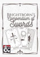 Brightborn's Compendium of Swords
