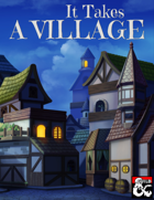 It Takes a Village - A Compilation of Unlikely Locals