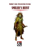 Baldur's Gate: Descent Into Avernus: Smiler's Heist