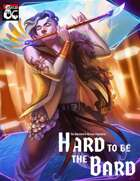 Hard to be the Bard - An epic musical campaign in the Feywild