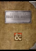 Definitive Magic Item Market