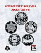 TDG01: Coins of The The Elder Evils Adventures 6-11 [BUNDLE]