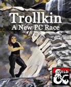 Trollkin -- a New PC Race