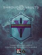 The Shrouded Vaults Bundle [BUNDLE]